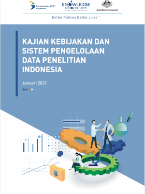 Kajian Kebijakan dan Sistem Pengelolaan Data Penelitian Indonesia