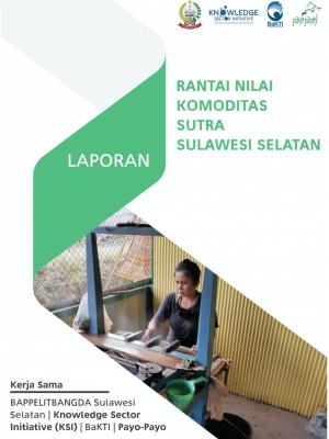 Laporan Rantai Nilai Komoditas Sutra Sulawesi Selatan