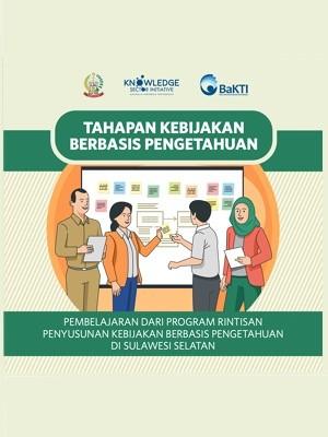 Pembelajaran dari Program Rintisan Penyusunan Kebijakan Berbasis Pengetahuan di Sulawesi Selatan