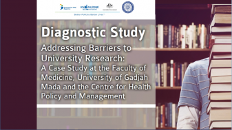 Diagnostic Study: Addressing Barriers to University Research: A Case Study at the Faculty of Medicine, University of Gadjah Mada and the Centre for Health Policy and Management