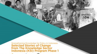Selected Stories of Change from The Knowledge Sector Indonesia (KSI) Program Phase 1