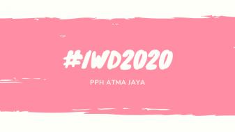 PPH ATMA JAYA celebrates IWD 2020