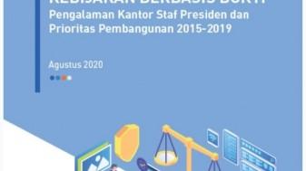 Mendorong Pembuatan Kebijakan Berbasis Bukti: Pengalaman Kantor Staf Presiden dan Prioritas Pembangunan 2015-2019