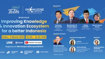 KSI - Kompas Talks: Improving the Knowledge & Innovation Ecosystem for a Better Indonesia