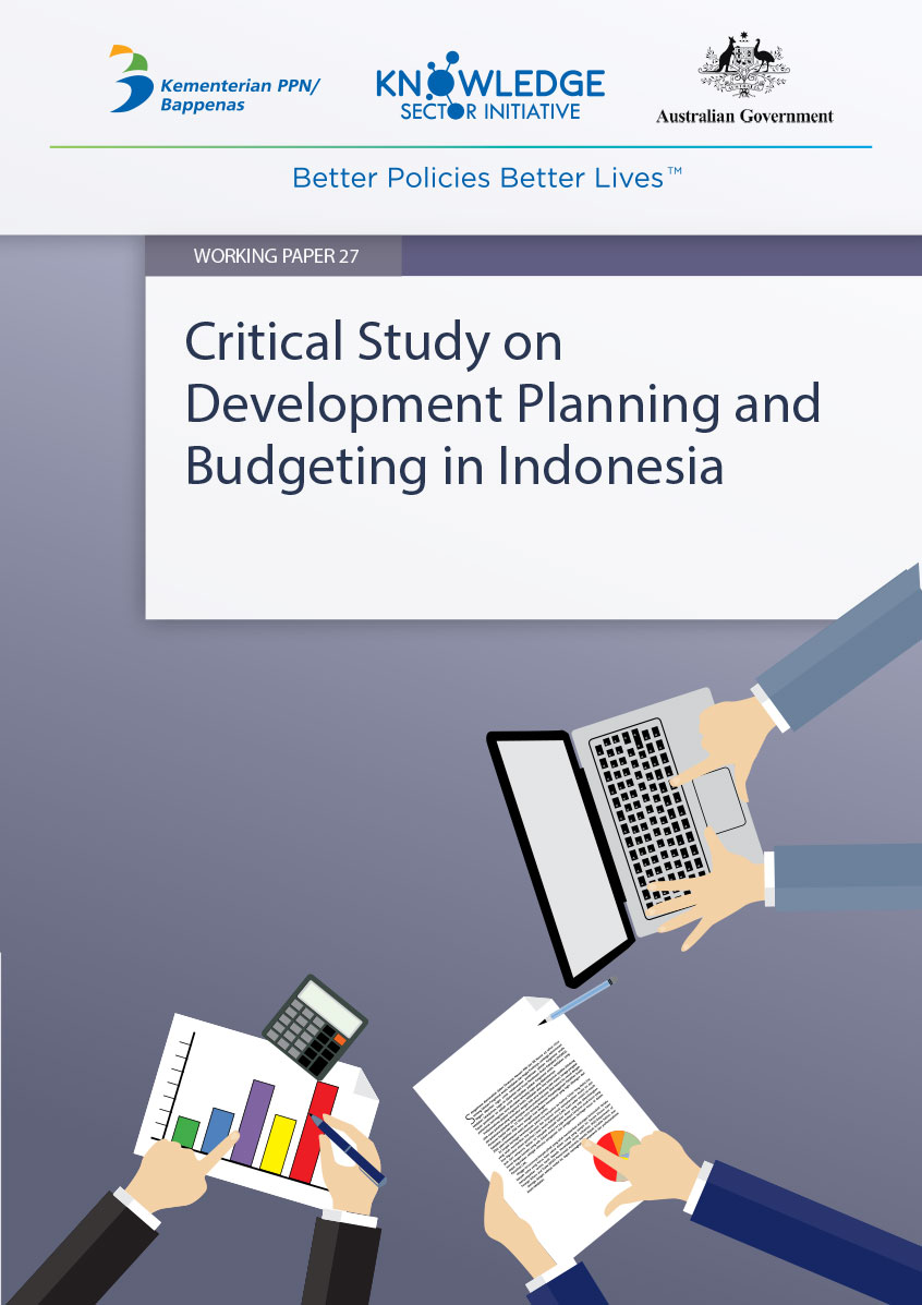 Working Paper -</br>Critical Study on Development Planning and Budgeting in Indonesia