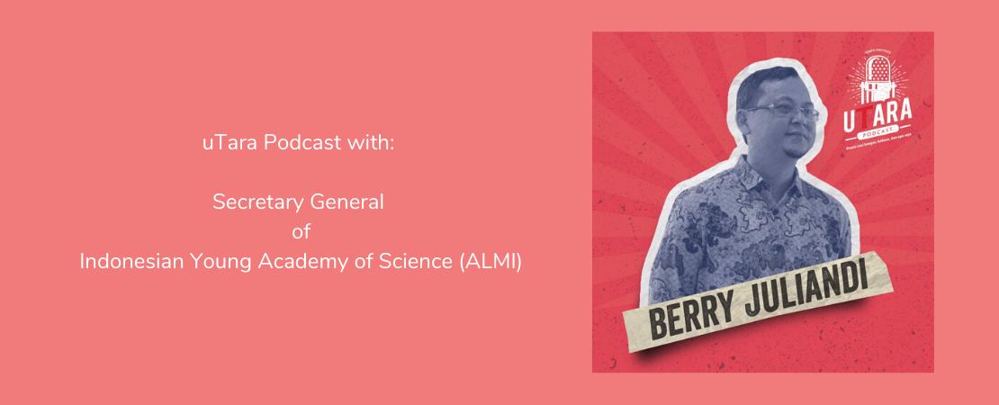 uTara Podcast: Tumpukan Hasil Penelitian Bisa Tinggi Sampai ke Bulan, Apa Sudah Digunakan untuk Bangsa?