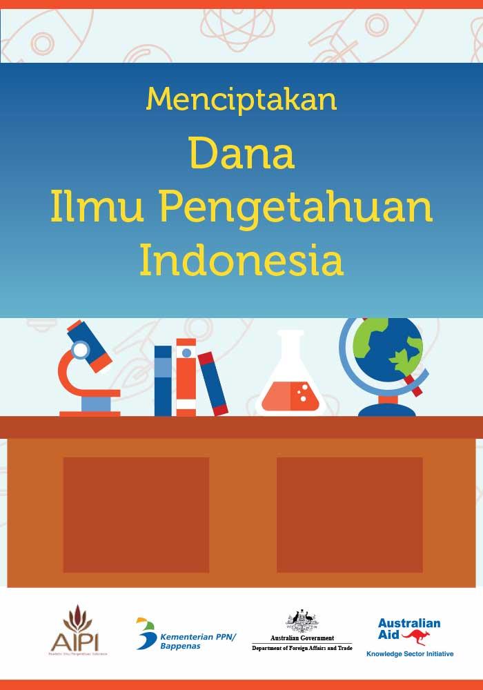 Menciptakan Dana Ilmu Pengetahuan Indonesia