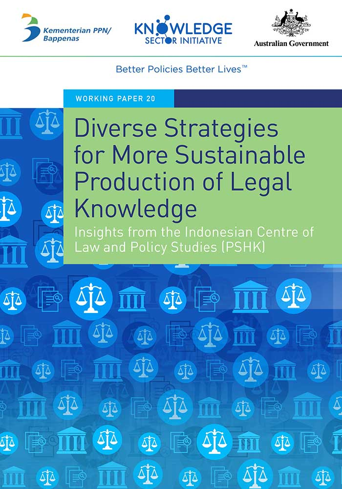 Working Paper -</br>Diverse Strategies for More Sustainable Production of Legal Knowledge: Insights from the Indonesian Centre of Law and Policy Studies (PSHK)