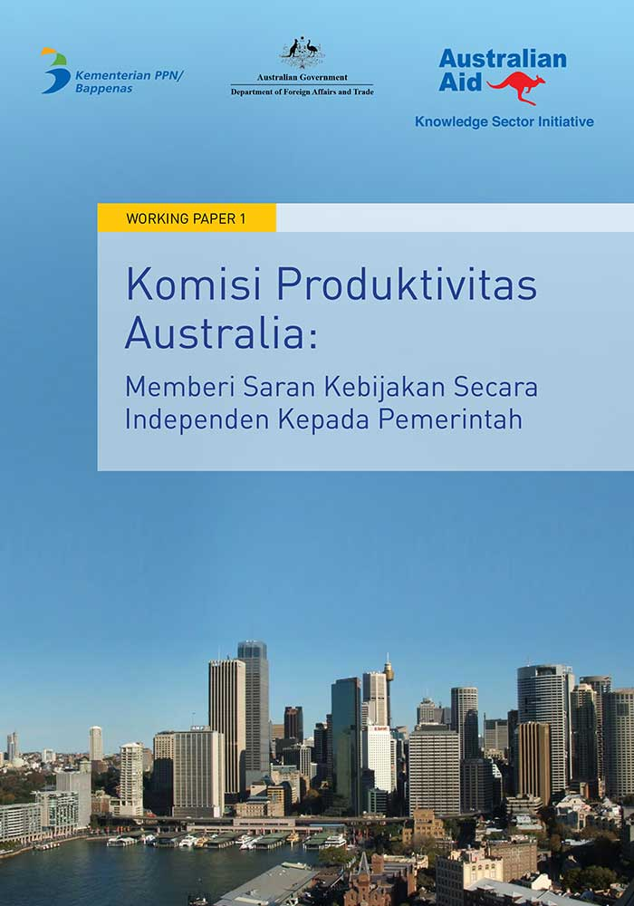 Working Paper -</br>Komisi Produktivitas Australia: Memberi Saran Kebijakan Secara Independen Kepada Pemerintah