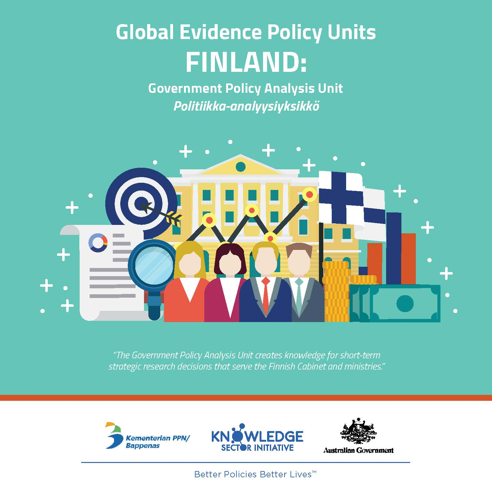 Evidence Policy Unit in Finland: the Government Policy Analysis Unit (Politiikka-analyysiyksikkö)