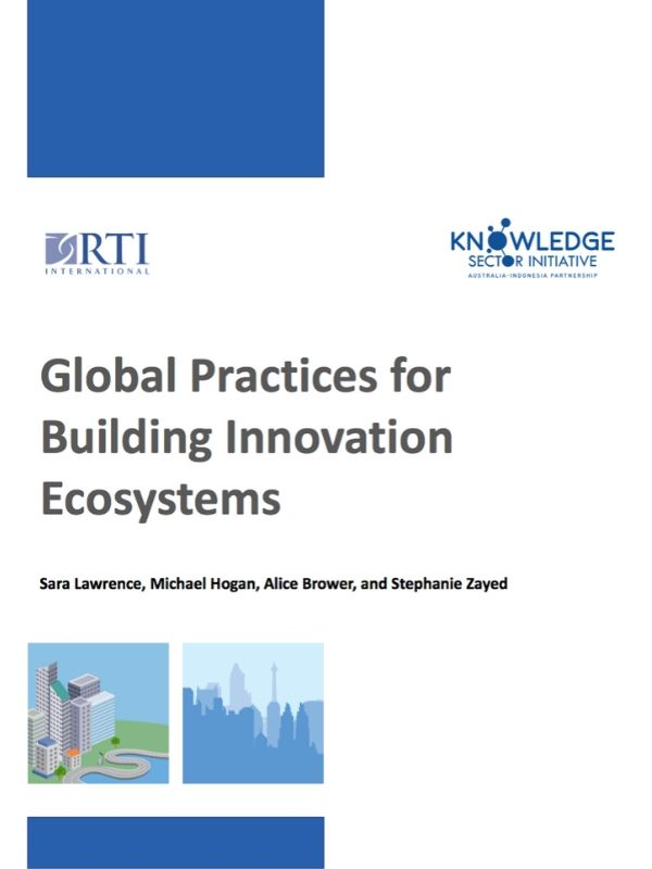 Global Practices for Building Innovation Ecosystems