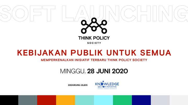 Think Policy Society, Upaya Anak Muda untuk Meningkatkan Kualitas Kebijakan Publik di Indonesia
