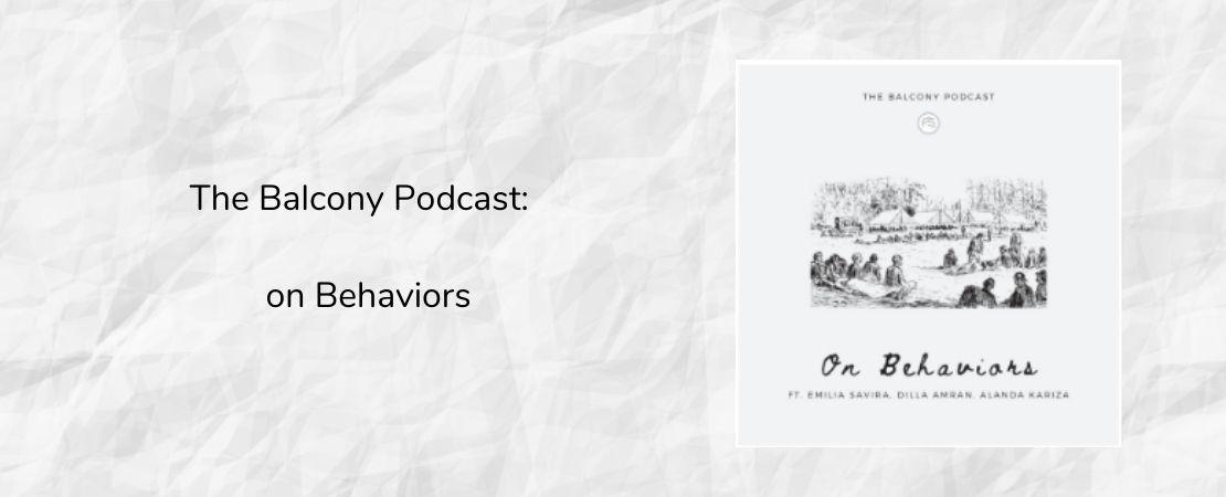 The Balcony Podcast: On Behavior