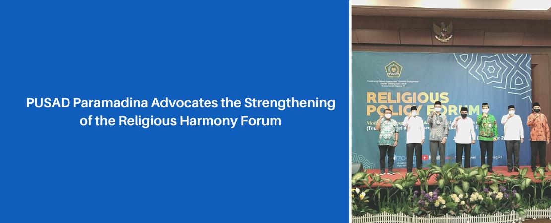 PUSAD Paramadina Advocates the Strengthening of the Religious Harmony Forum