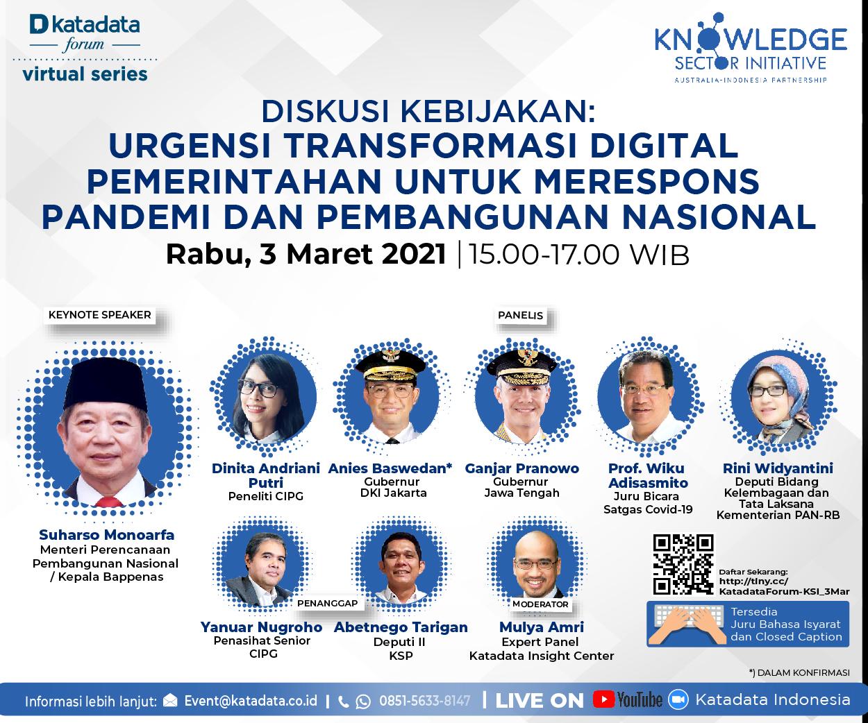Knowledge Sector Initiative - Katadata Forum Diskusi Kebijakan: Urgensi Transformasi Digital Pemerintahan untuk Merespons Pandemi dan Pembangunan Nasional